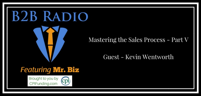 Mastering the Sales Process - Part V